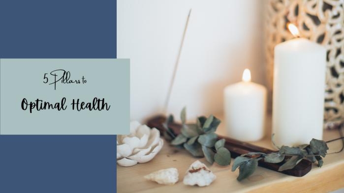 5 pillars to optimal health